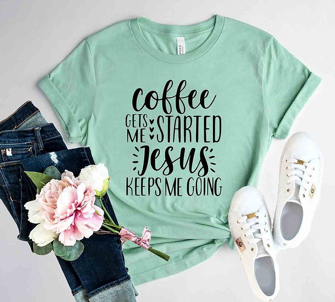 Coffee Gets Started Tee