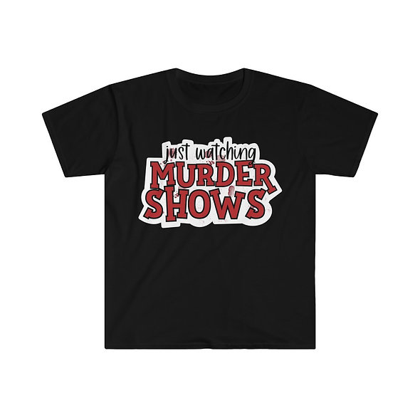 Murder Shows Softstyle Tee
