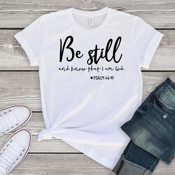 Be Still Tee