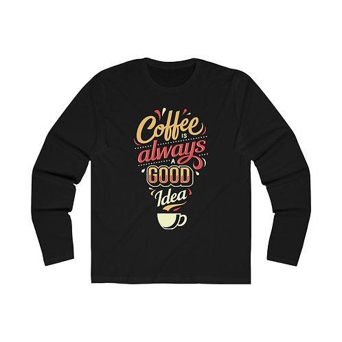 Coffee is a Good Idea Tee