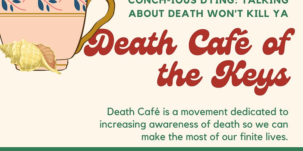 Death Café of the Keys