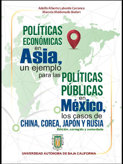 POLÍTICAS ECONÓMICAS EN ASIA, UN EJEMPLO PARA LAS POLÍTICAS PÚBLICAS EN MÉXICO