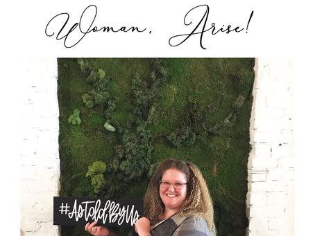 Woman, Arise!