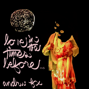 andrw fx - love in the time before the end times