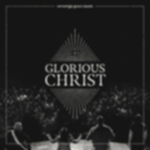 glorius christ.jpg