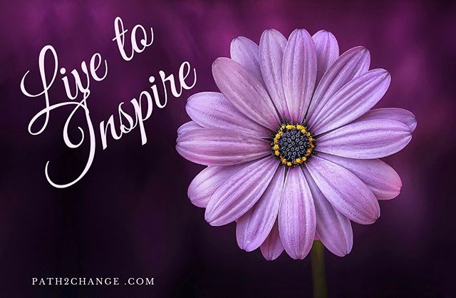 Live to inspire - Path2Change.com