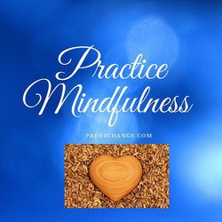 Mindfulness - Path2Change.com