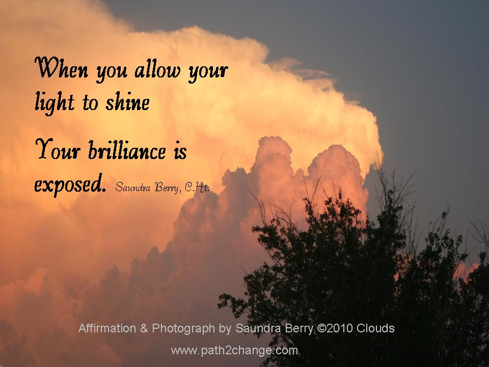 Allow your brilliance to shine