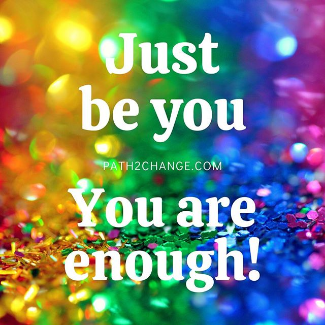 just be you - Path2Change.com