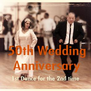 7. 50th wedding Anniversary 2nd 1st danc