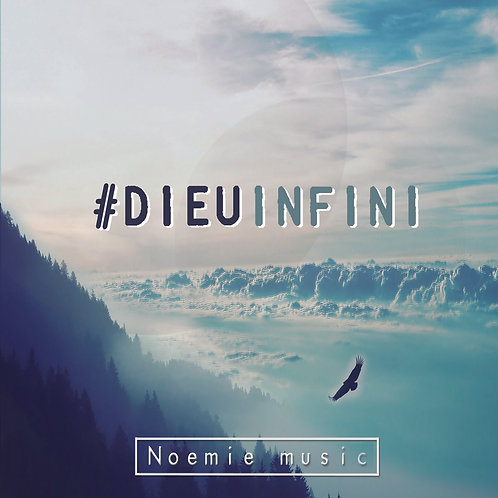 Album #DIEUINFINI