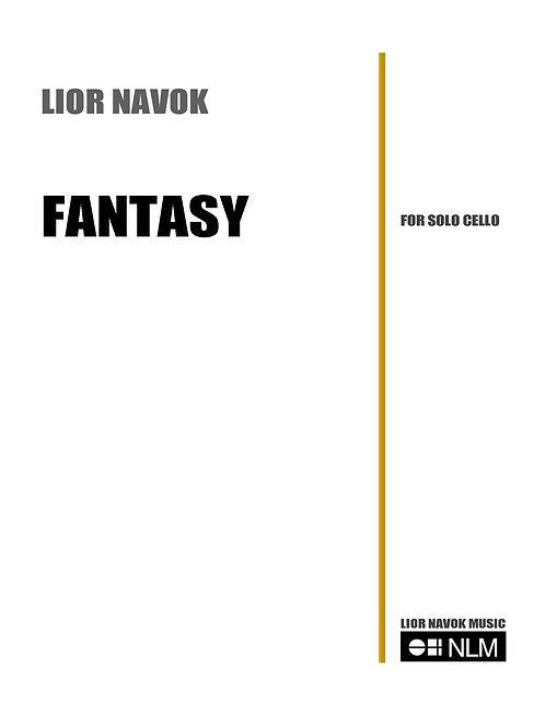 """""""Fantasy"""" - for Unaccompanied Cello [Hard Copy]"""