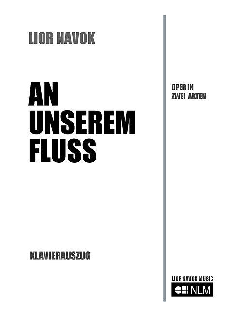 An Unserem Fluss (vocal score) [Hard Copy]