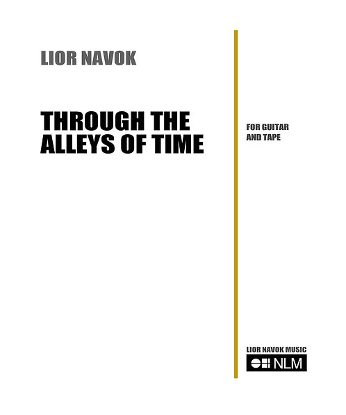 """""""Through the Alleys of Time"""" - for Guitar and Soundtrack (score) [PDF download]"""