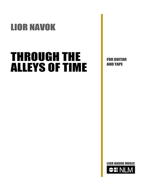 """Through the Alleys of Time"" - for Guitar and Soundtrack (score) [PDF download]"