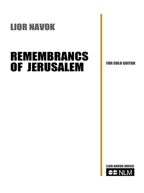 Remembrances of Jerusalem - for Classical Guitar [Hard Copy]