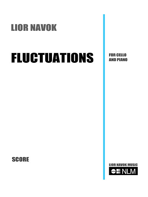 """Fluctuations"" for Cello and Piano [Hard Copy]"