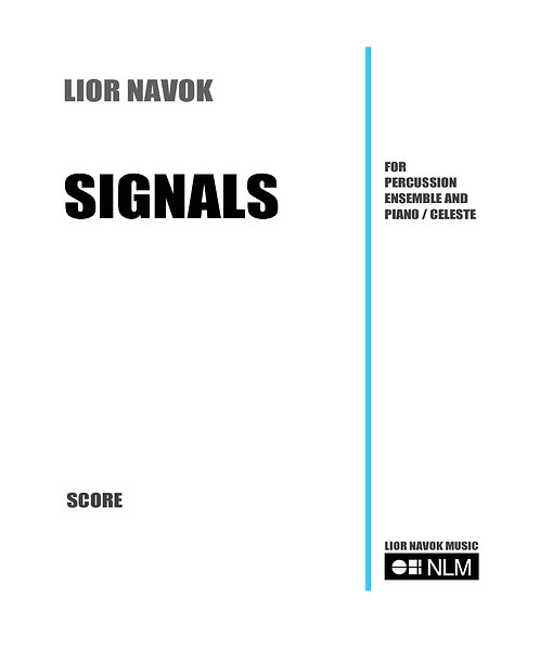 """""""Signals"""" - for percussion ensemble and piano - Score and Parts [PDF Download]"""