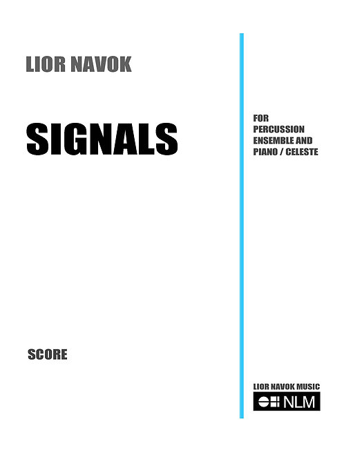 """Signals"" - for Percussion Ensemble and Piano [Hard Copy]"
