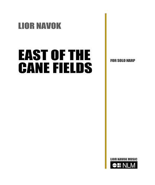 """""""East of the Cane Fields"""" -for Harp Solo  [PDF download]"""