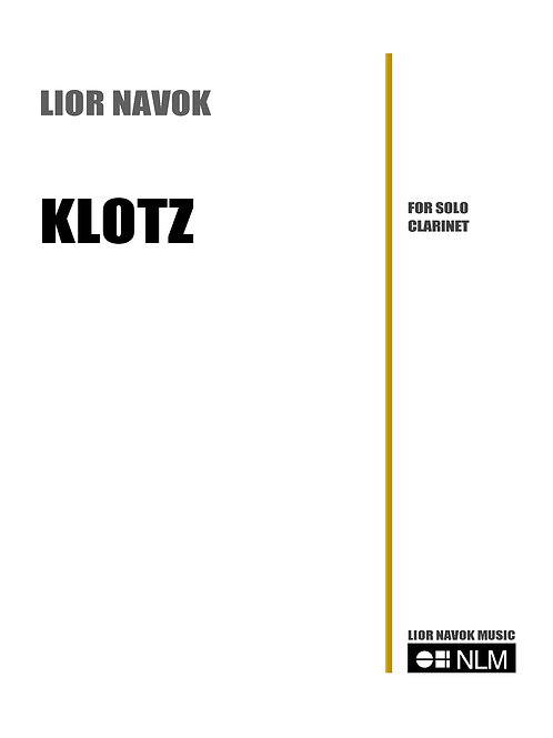 """Klotz"" - for unaccompanied clarinet [PDF download]"