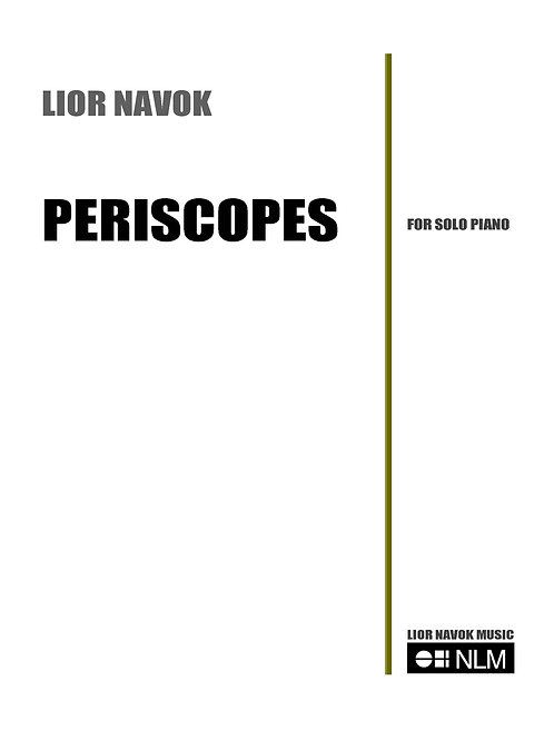 """Periscopes"" - for Solo Piano [PDF Download]"