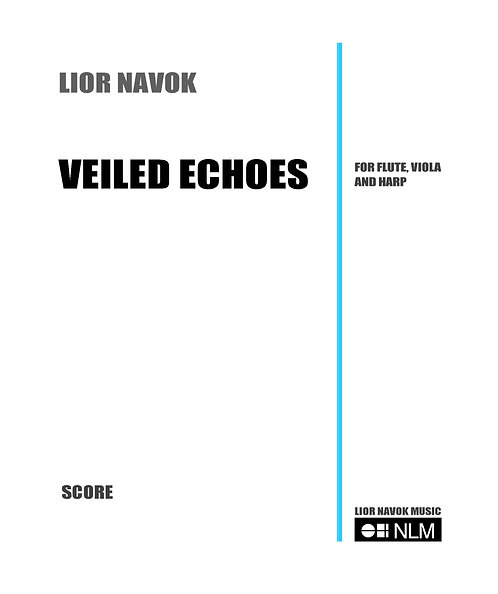 Veiled Echoes  (score and parts) [PDF download]
