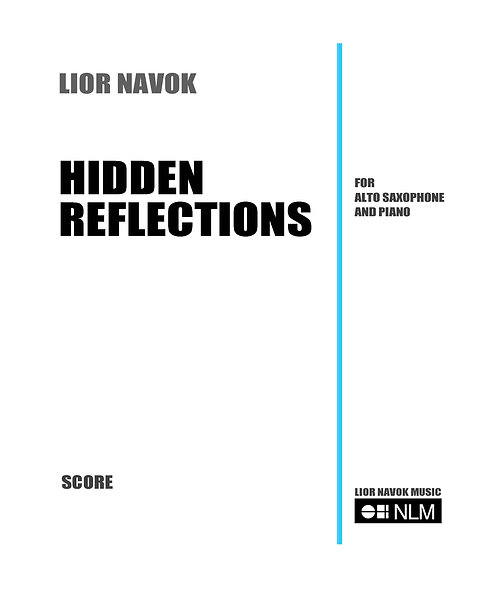 Hidden Reflections - for Saxophone and Piano [Hard Copy]