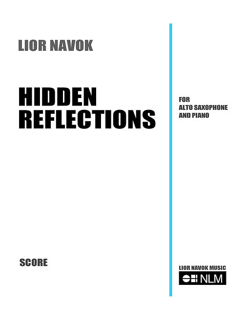 Hidden Reflections - for Saxophone and Piano (full score & part) [PDF download)