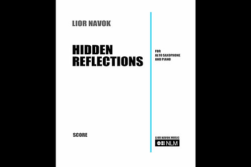 """""""Hidden Reflections"""" - for Clarinet and Piano [Hard Copy]"""
