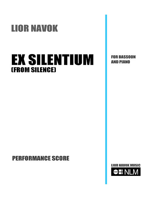 """Ex Silentium"" - for Bassoon and Piano (score and part) [PDF download)"