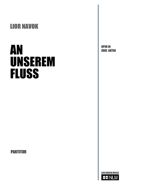 An Unserem Fluss (full score) [PDF download]