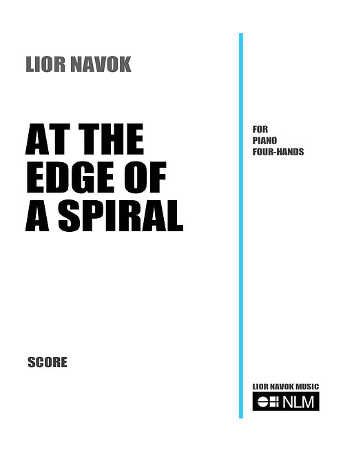 At the Edge of a Spiral (study score) [PDF download]