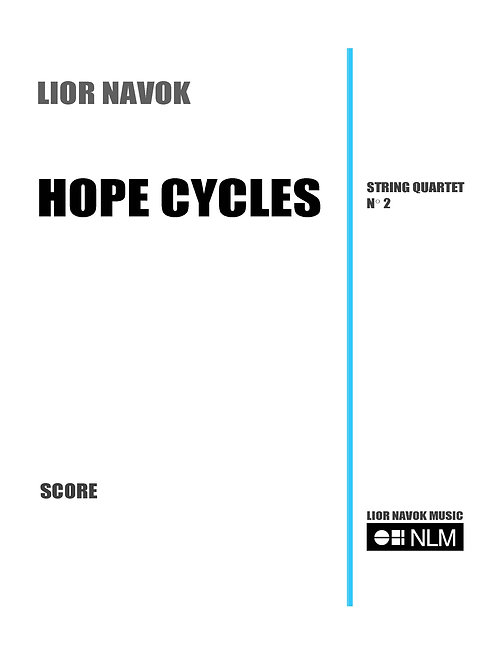 Hope Cycles - String Quartet No. 2 [Hard Copy]