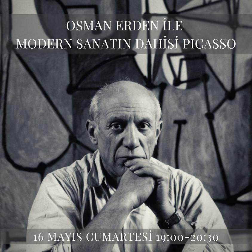 Osman Erden ile Modern Sanatın Dahisi Picasso
