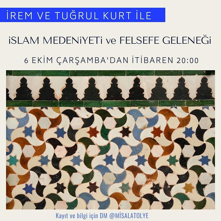 İrem ve Tuğrul Kurt ile İslam Medeniyeti ve Felsefe Geleneği
