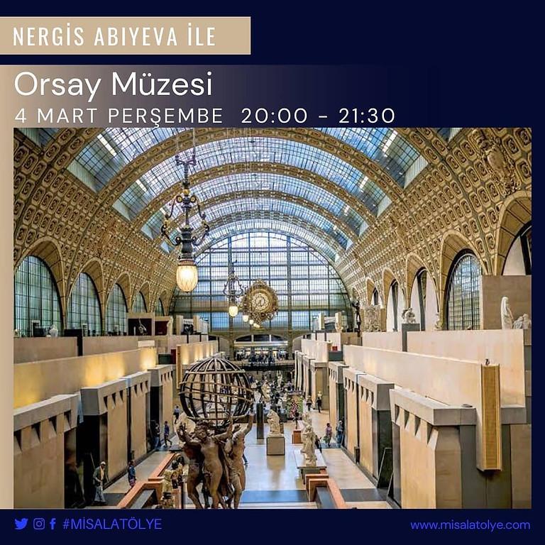 Nergis Abıyeva ile Orsay Müzesinde Bir Gece Turu
