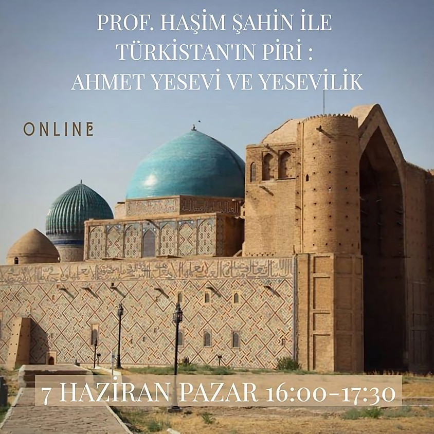 Türkistan'ın Piri: Ahmet Yesevi ve Yesevilik