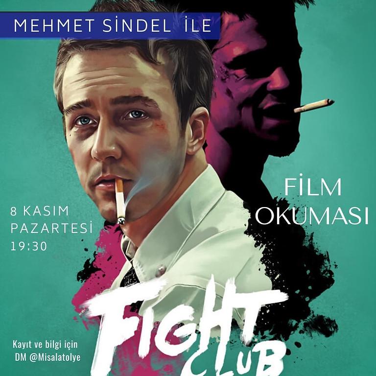 Mehmet Sindel ile Fight Club Film Okuması