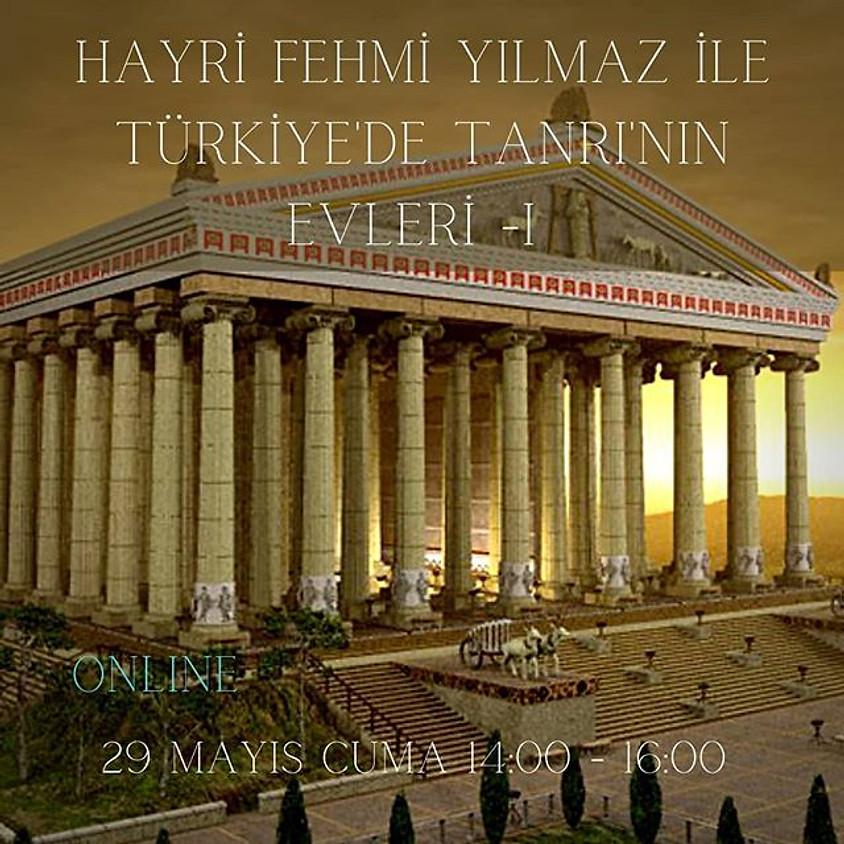 Türkiye'de Tanrı'nın Evleri 1