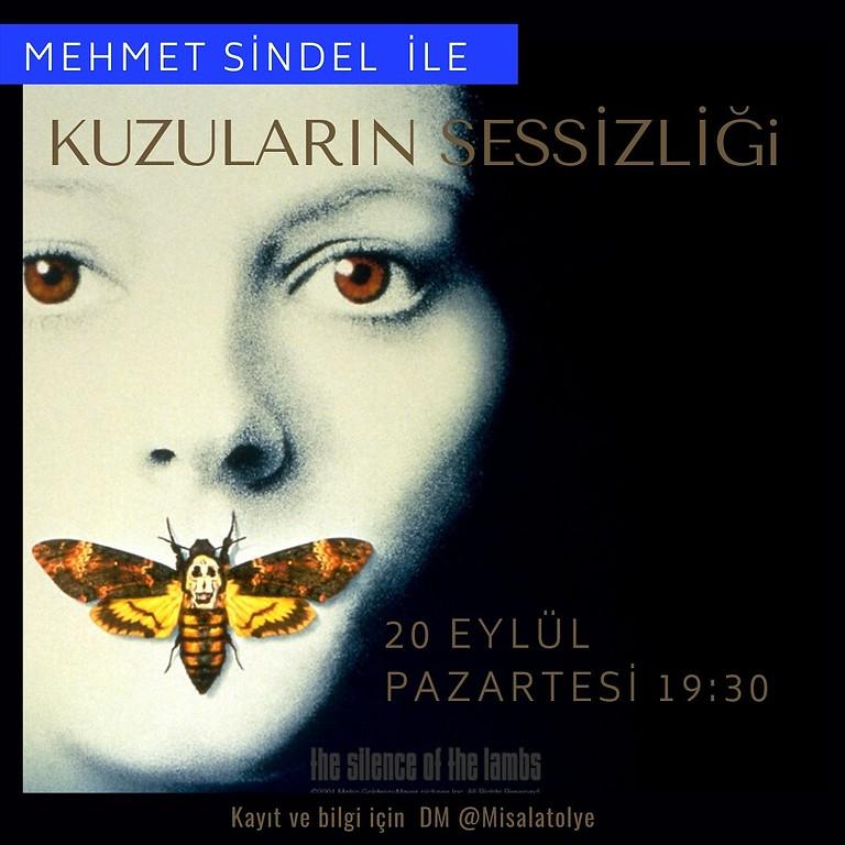 Mehmet Sindel ile Film Okuması: Kuzuların Sessizliği
