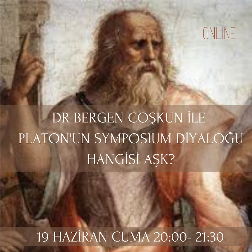 Platon'un Symposium Diyaloğu Hangisi Aşk?