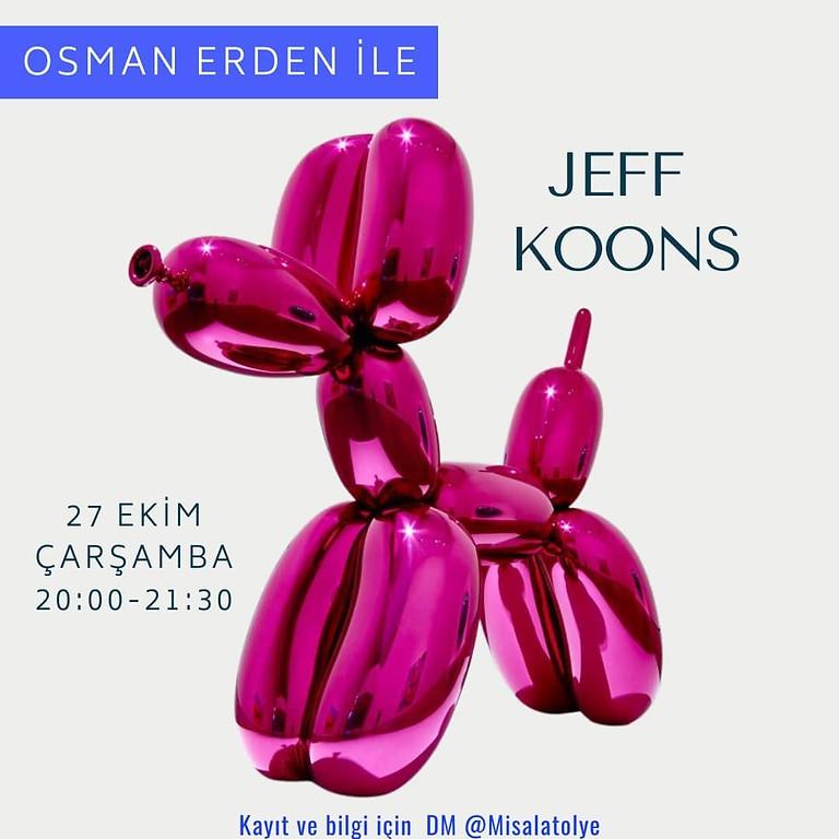 Osman Erden ile Jeff Koons