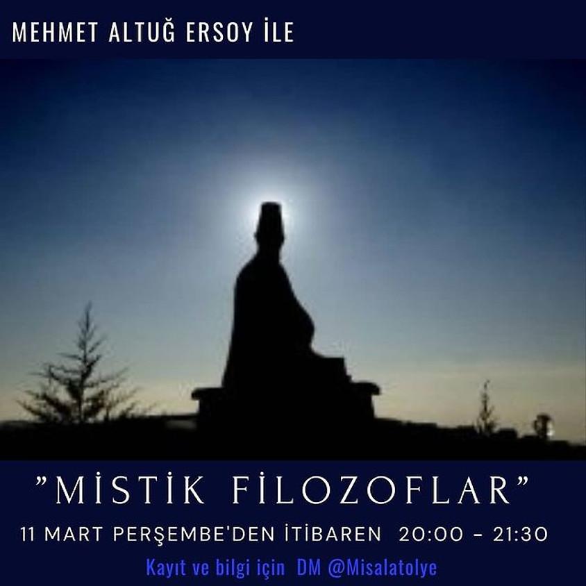 Mehmet Altuğ Ersoy ile Mistik Filozoflar