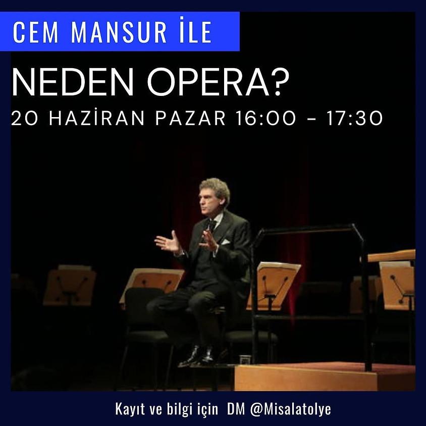 Cem Mansur ile Neden Opera