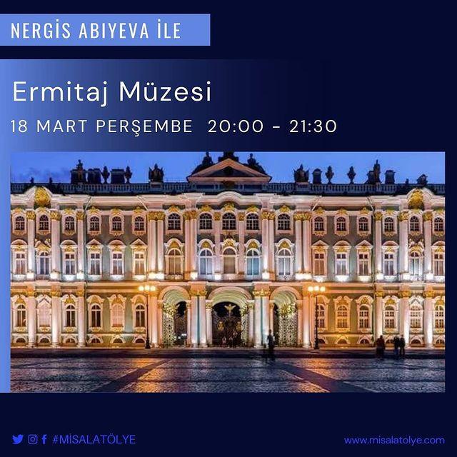 Nergis Abıyeva ile Ermitaj Müzesinde bir Gece Turu