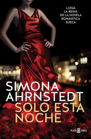 Solo esta noche - Simona Ahrnstedt