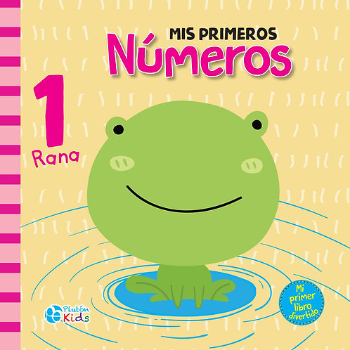 Mis Primeros Números - Mi Primer Libro Divertido