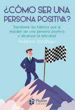 Como ser una persona positiva