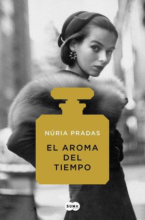 El aroma del tiempo - Núria Pradas